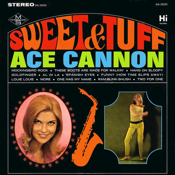 Ace Cannon Sweet & Tuff