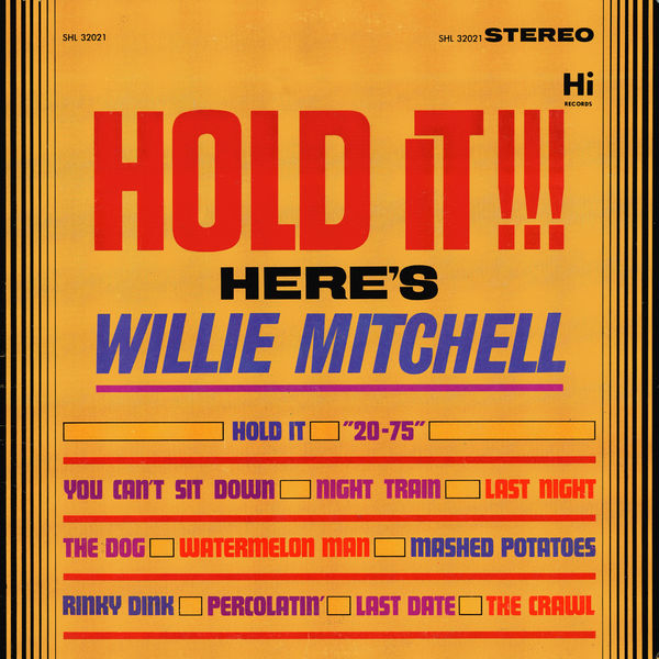 Willie Mitchell - Hold It